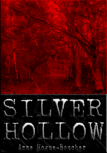 I'll even be including some excerpts from The Stories of Silver Hollow for your eyeball enjoyment.